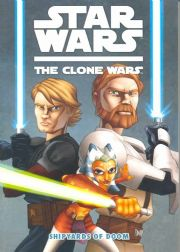 Star Wars The Clone Wars Volume 1 Shipyards Of Doom Trade Paperback TP Dark Horse comics